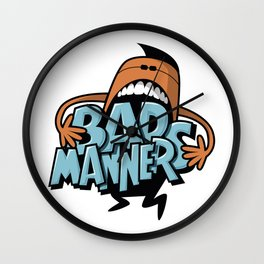 Bad Manners Wall Clock