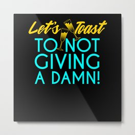 Lets Toast - Gift Metal Print