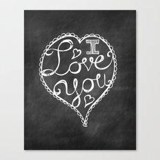 I Love You Chalkboard Canvas Print