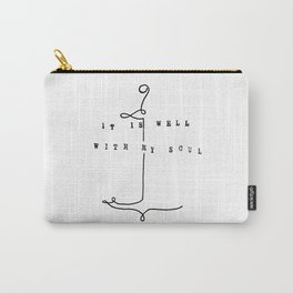 It is Well Carry-All Pouch