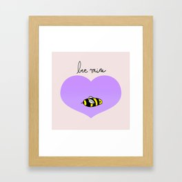 Bee Mine, Oh My Cliche Valentine Framed Art Print