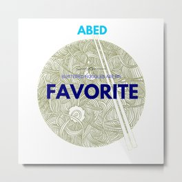 Community ABED Quotes Metal Print