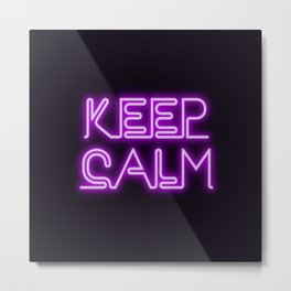 Keep calm neon style Metal Print