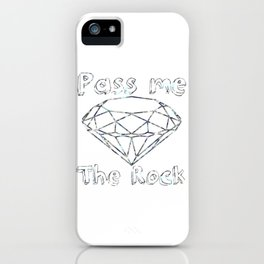 Pass me The Rock (White) iPhone Case