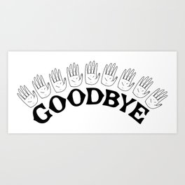 Goodbye III Art Print