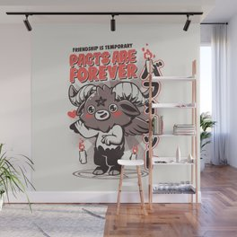 Pacts Are Forever Wall Mural