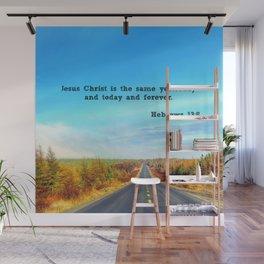 Hebrews 13:8 Wall Mural