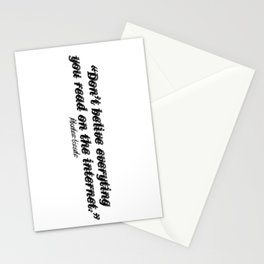 Don't Belive Everything Stationery Cards