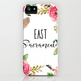 East Sacramento Floral iPhone Case