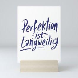 Perfection is boring spell Mini Art Print