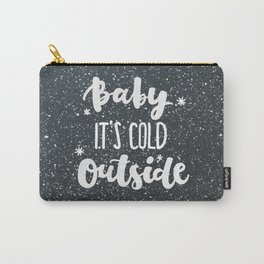 Baby is cold outside Carry-All Pouch