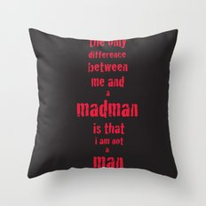 Madman Throw Pillow