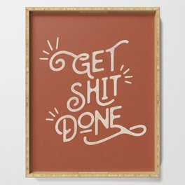 Get Shit Done motivational typography poster bedroom wall home decor Serving Tray