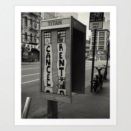 Cancel Rent series -III-  Art Print