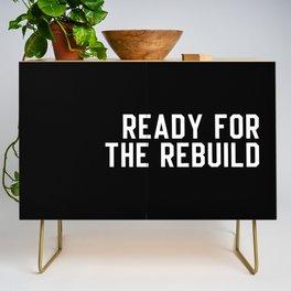 Ready For The Rebuild Credenza