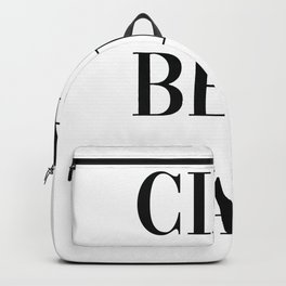 Ciao Bella Print, Italian Quote, Typography Quote Decor Hello Beautiful Backpack