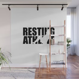 Resting athlete funny gym quote Wall Mural