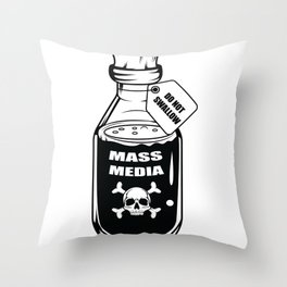 Mass Media Do not Swallow Funny Gift Throw Pillow