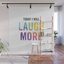 New Year's Resolution - TODAY I WILL LAUGH MORE Wall Mural
