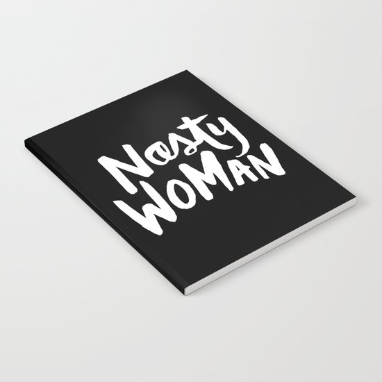 Nasty Woman Notebook