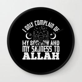 Islam I Only Complain My Sorrow To Allah Wall Clock