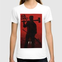 evil dead T-shirts featuring The Evil Dead by Bill Pyle