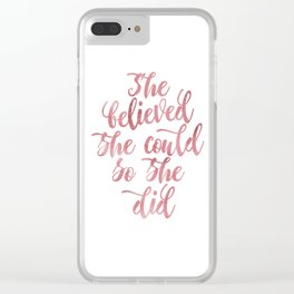 She believed she could so she did Rose Watercolor Clear iPhone Case