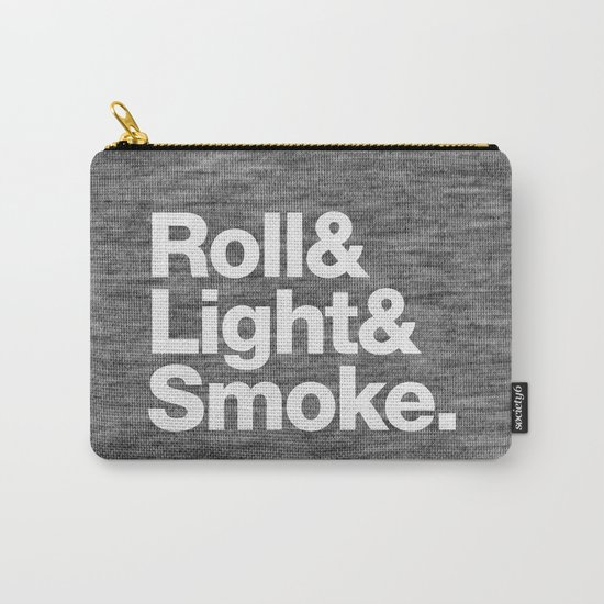Roll and Light and Smoke Carry-All Pouch