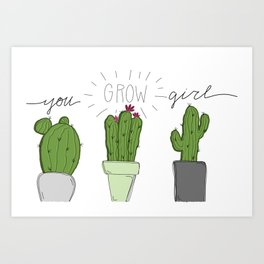 You grow girl 2 Art Print