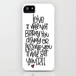 love will not betray you iPhone Case