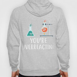 Awesome Gift Ideas For Chemistry Lover. Hoody