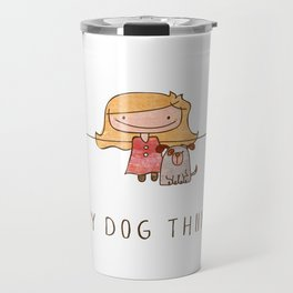 I love my dog girl Travel Mug