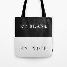 Et Blanc En Noir Tote Bag