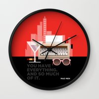 mad men Wall Clocks featuring MAD MEN - YOU HAVE EVERYTHING by Adam Moroncsik