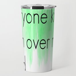 Ombre - Green - Over My Head by The Fray Travel Mug