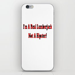 No Hipster – Lumberjack Quote iPhone Skin
