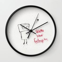 Robots Have Feelings Too Wall Clock