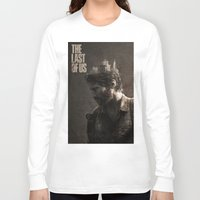 the last of us Long Sleeve T-shirts featuring The Last Of Us by MCMLXXXV DESIGN