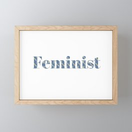 Feminist T-shirt, Feminist Shirt, Grl Pwr shirt, Woman T-shirt, Ladies T-shirt Framed Mini Art Print