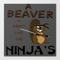 beaver Canvas Prints featuring Beaver by Derek Donovan