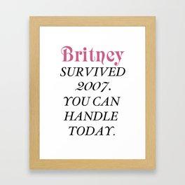 Britney Survived, Britney. Framed Art Print
