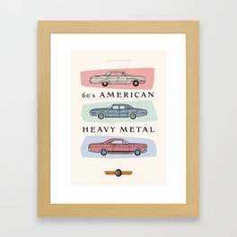Motor Style Inc.: 60s American Heavy Metal Framed Art Print