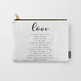 Love Never Fails #minimalism Carry-All Pouch