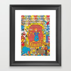Welcome to the Circus Framed Art Print