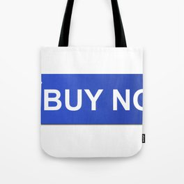 Buy Now Blue Tote Bag