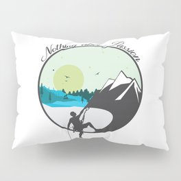 Nothing above Passion Motivation sentence Pillow Sham