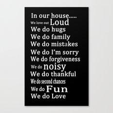 Our house 2 Canvas Print