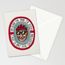 To Bike Or Not To Bike - This Is Not The Question Stationery Cards