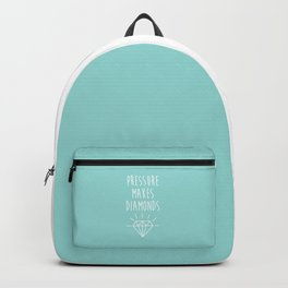 Pressure Makes Diamonds Motivational Quote Backpack