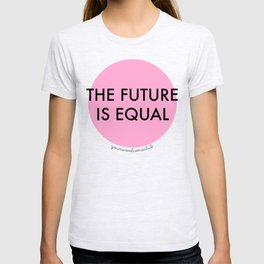 The Future is Equal - Pink T-shirt